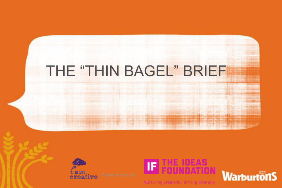 Warburtons: The Thin Bagel (Creative Brief) [cover image)